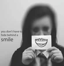 You don't have to hide behind a smile