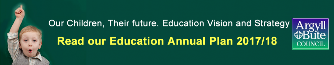 Argyll and Bute Annual Education Plan 2017-18