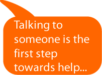 Talking to someone is the first step towards help
